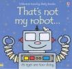 Watt, Fiona, That`s Not My Robot