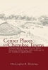 Christopher B. Rodning, Center Places and Cherokee Towns