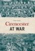 , Cirencester at War