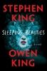 King Stephen & O.  King, Sleeping Beauties