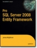 Wightman, Jim, Pro SQL Server 2008 Entity Framework