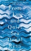 Ryan, Donal, From a Low and Quiet Sea