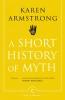 Armstrong Karen, Short History of Myth