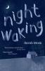 Moss, Sarah, Night Waking