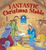 Smallman, Steve, Fantastic Christmas Stable