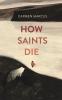 Carmen Marcus, How Saints Die