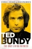 Stephen G. Michaud,   Hugh Aynesworth, Ted Bundy: The Only Living Witness
