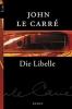 Le Carré, John, Die Libelle