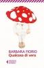 <b>Barbara  Fiorio</b>,Qualcosa di vero