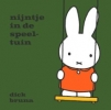 <b>dick bruna</b>,nijntje in de speeltuin