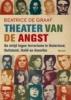 Beatrice de Graaf, Theater van de angst