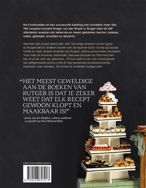 Rutger van den Broek,Rutger bakt de 100 allerbeste recepten