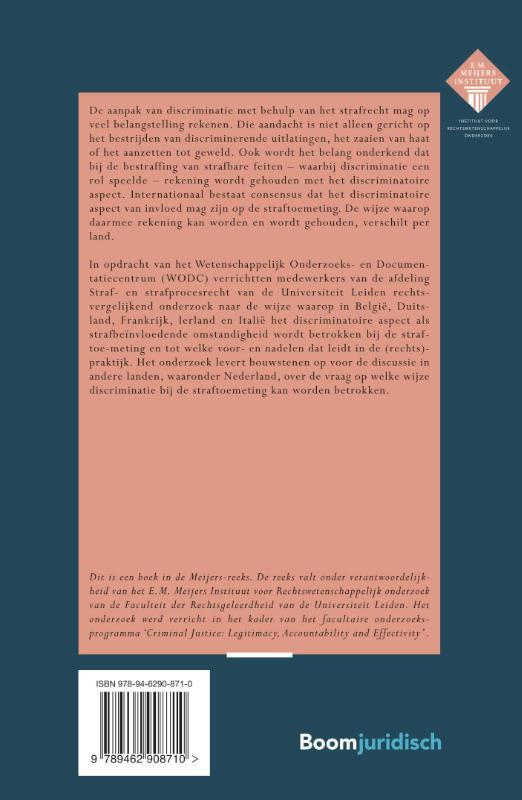 J.M. ten Voorde, S.V. Hellemons, P.M. Schuyt,Discriminatie als strafbeïnvloedende omstandigheid bij strafbare feiten