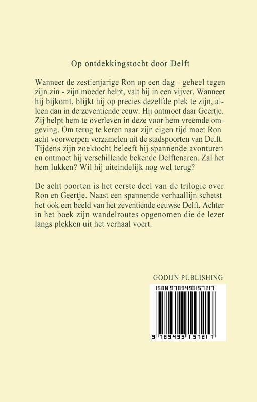 Ronald van Assen,De acht poorten 1
