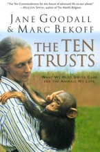 Goodall, Jane,   Bekoff, Marc The Ten Trusts