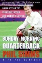 Simms, Phil Sunday Morning Quarterback