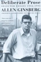 Ginsberg, Allen Deliberate Prose