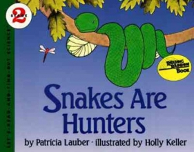 Lauber, Patricia Snakes Are Hunters