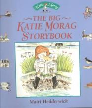 Mairi Hedderwick The Big Katie Morag Storybook