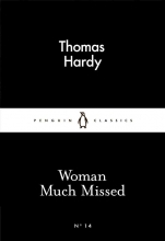 Thomas Hardy Woman Much Missed