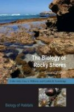 Colin Little,   Gray A. Williams,   Cynthia D. Trowbridge The Biology of Rocky Shores