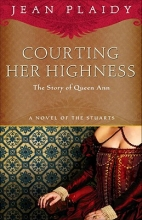 Plaidy, Jean Courting Her Highness
