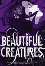 Garcia, Kami,   Stohl, Margaret Beautiful Creatures