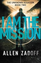 Zadoff, Allen I Am the Mission