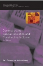 Gary Thomas,   Andrew Loxley Deconstructing Special Education and Constructing Inclusion