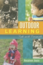 Rosaleen Joyce Outdoor Learning: Past and Present
