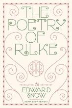 Rilke, Rainer Maria The Poetry of Rilke