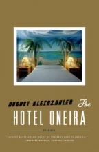 Kleinzahler, August The Hotel Oneira