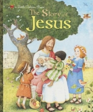 Watson, Jane Werner The Story of Jesus