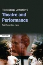 Allain, Paul Routledge Companion to Theatre and Performance