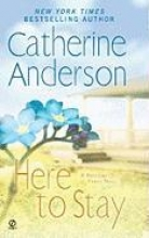 Anderson, Catherine Here to Stay