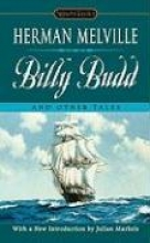 Melville, Herman Billy Budd and Other Tales