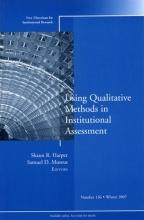 Harper, Shaun R. Using Qualitative Methods in Institutional Assessment