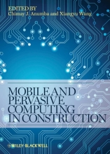 Anumba, Chimay J. Mobile and Pervasive Computing in Construction