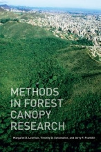 Margaret D. Lowman,   Timothy D. Schowalter,   Jerry F. Franklin Methods in Forest Canopy Research