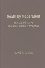 Koplow, David A. Death by Moderation