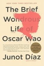 Diaz, Junot The Brief Wondrous Life of Oscar Wao