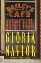 Naylor, Gloria Bailey`s Cafe