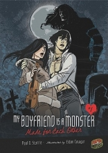 Storrie, Paul D. My Boyfriend Is a Monster 2