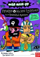 Catlow, Nikalas,   Wesson, Tim Pirates vs. Ancient Egyptians in a Haunted Museum