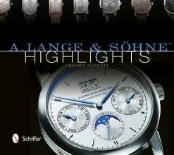 Henning Mutzlitz A. Lange and Sohne Highlights
