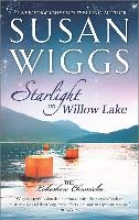 Wiggs, Susan Starlight on Willow Lake