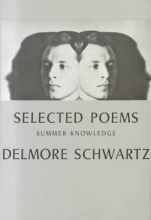 Schwartz, Delmore Selected Poems 1938-1958