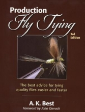 Best, A. K. Production Fly Tying