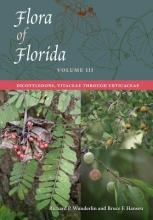 Richard P. Wunderlin,   Bruce F. Hansen Flora of Florida, Volume III
