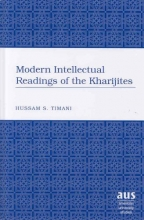 Hussam S. Timani Modern Intellectual Readings of the Kharijites